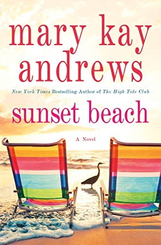 Sunset Beach: A Novel by [Andrews, Mary Kay]