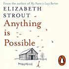 Anything Is Possible Audiobook by Elizabeth Strout Narrated by Kimberly Farr