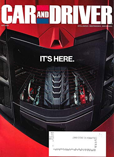 CAR AND DRIVER Magazine (September, 2019) IT'S HERE THE 2020 CHEVROLET CORVETTE STINGRAY