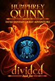 Divided (A Fated Fantasy Quest Adventure Book 5)