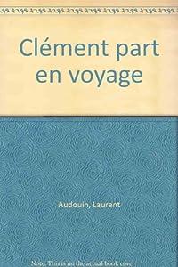 """Afficher """"Clément part en voyage"""""""