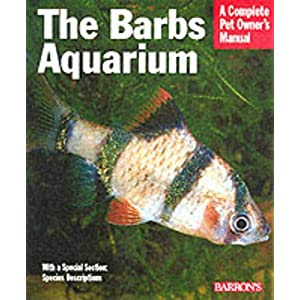 The Barbs Aquarium (Complete Pet Owner's Manual) 8