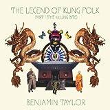The Legend Of Kung Folk, Pt. 1 (The Killing Bite)