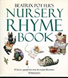 Beatrix Potter's Nursery Rhyme Book, Beatrix Potter, 0723232547