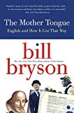 img - for Mother Tongue: English and How It Got That Way book / textbook / text book