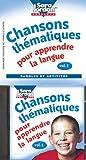 Chansons Thematiques Pour Apprendre la Langue, Tracy Irwin and Sara Jordan, 1894262395