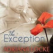 The Exception | Adriana Locke