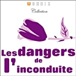 Les dangers de l'inconduite | Honoré de Balzac