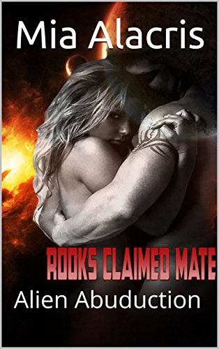 Rooks Claimed Mate: Alien Abuduction (Clawterian Mates Book 1)