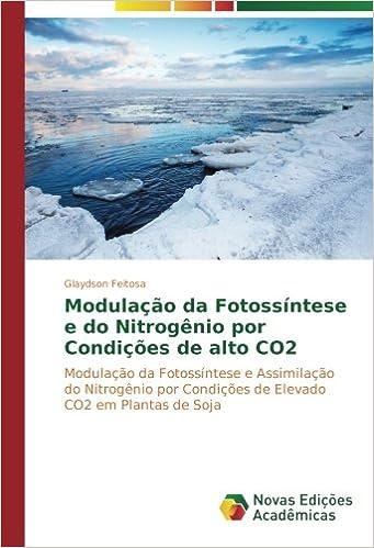 Modulação da Fotossíntese e do Nitrogênio por Condições de ...