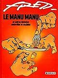 Fred : Le Manu Manu