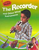 The Recorder and Other Wind Instruments, Rita Storey, 1599202131