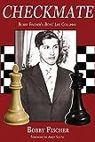 Checkmate: Bobby Fischer's Boys' Life Columns-Bobby Fischer