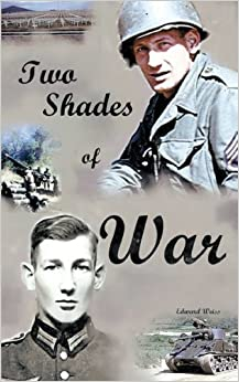 Book Two Shades Of War by Edward W. Weiss (2009-05-31)