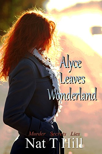 Book: Alyce Leaves Wonderland by Nataisha T Hill