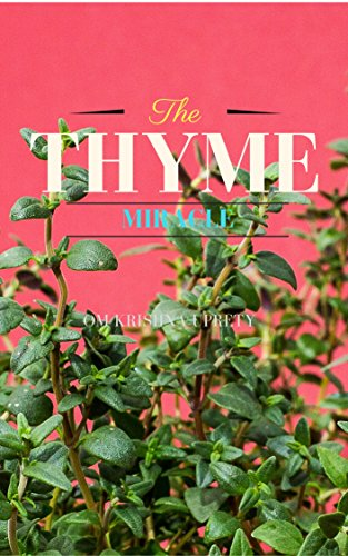 The Thyme: Miracle