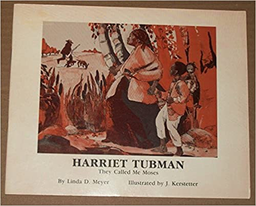 Book Harriet Tubman: They Call Me Moses (Biographies for Young Children)