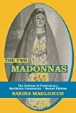 The Two Madonnas : The Politics of Festival in a Sardinian Community, Magliocco, Sabina, 1577663721
