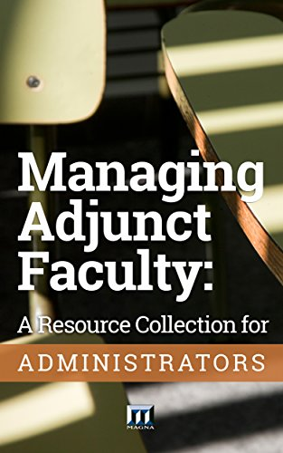 Managing Adjunct Faculty: A Resource Collection for Administrators