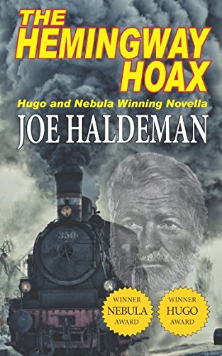 The Hemingway Hoax – Hugo and Nebula Winning Novella
