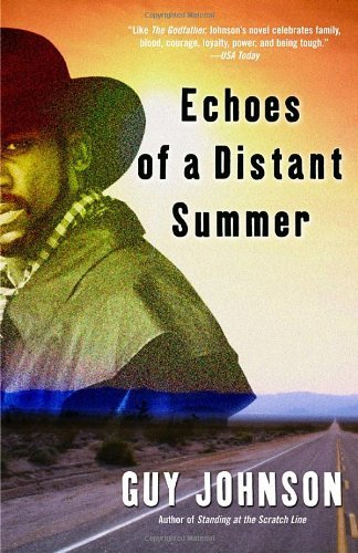 Echoes of a Distant Summer by Guy Johnson (30-Aug-2005) Paperback (Standing In The Scratch Line)