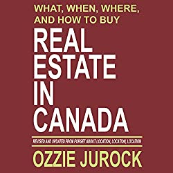 What, When, Where and How to Buy Real Estate in Canada