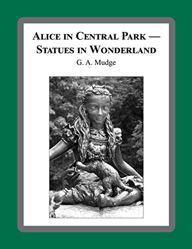 ALICE IN CENTRAL PARK -- STATUES IN WONDERLAND