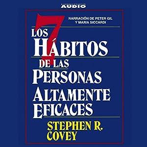Los Siete Habitos de las Personas Altamente Eficaces [The Seven Habits of Highly Effective People] Audiobook
