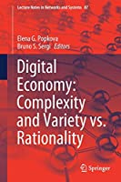 Digital Economy: Complexity and Variety vs. Rationality Cover
