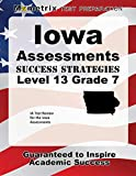 Iowa Assessments Success Strategies Level 13 Grade 7 Study Guide: IA Test Review for the Iowa Assessments