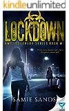 Lockdown (AM13 Outbreak Series)
