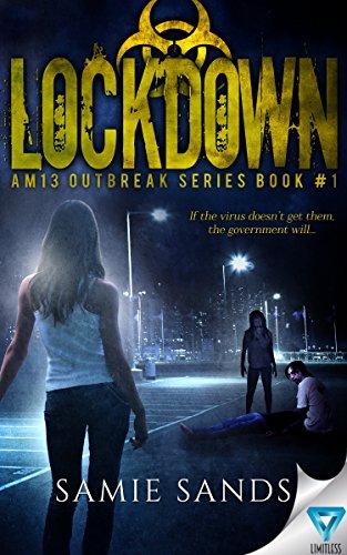 Lockdown (AM13 Outbreak Series Book 1) by [Sands, Samie]