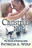 Christmas Noel (The Miracle of Christmas)