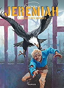 Jeremiah, tome 1 : La Nuit des rapaces par Hermann