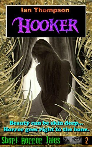 Hooker (Short Horror Tales Book 2)