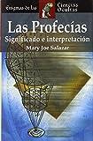 img - for Las profec as: Significado e interpretaci n (Enigmas de las ciencias ocultas series) book / textbook / text book