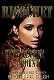 Ricochet: Extraction Point