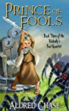 Download Prince of Fools (Nobody's Fool Quartet Book 3) in PDF ePUB Free Online
