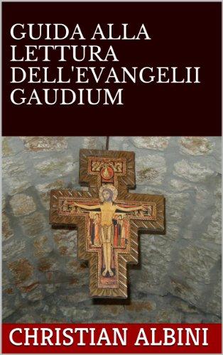 GUIDA ALLA LETTURA DELL'EVANGELII GAUDIUM (Italian Edition)