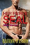 Her Fierce SEAL: Midnight Delta Book 6