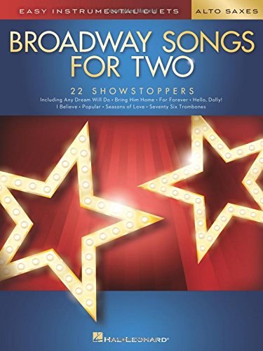 Broadway Songs for Two Alto Saxophones: Easy Instrumental Duets