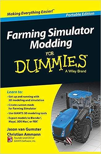 Farming Simulator Modding For Dummies (For Dummies Series