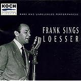 Frank Sings Loesser by Loesser, Frank (1995-07-18)