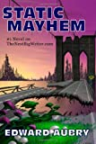 Static Mayhem, Edward Aubry, 098282730X