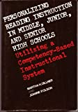 Personalizing Reading Instruction in Middle, Junior, and Senior High Schools, Martha H. Dillner and Joanne P. Olson, 0023297905