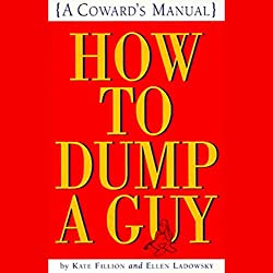 How to Dump a Guy