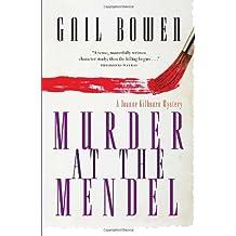 Murder at the Mendel: A Joanne Kilbourn Mystery