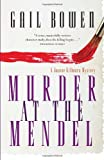 Murder at the Mendel, Gail Bowen, 0771013213