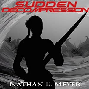 Sudden Decompression Audiobook