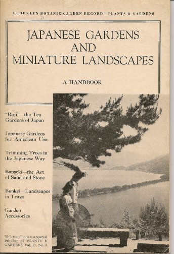 Japanese Gardens and Miniature Landscapes : A Handbook (